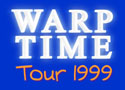 WARPTIME TOUR 1999